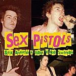 Sex Pistols Sex, Anarchy & Rock N' Roll Swindle