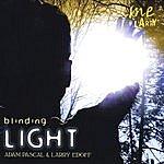 Adam Pascal Blinding Light