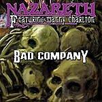 Nazareth Bad Company/All Right Now