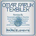 Omar Faruk Tekbilek Rare Elements
