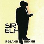 Roland Hanna Sir Elf