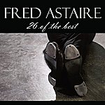 Fred Astaire 26 Of The Best