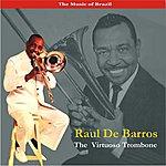 Raul De Barros The Music Of Brazil / A Trombone Virtuoso / Recordings 1957
