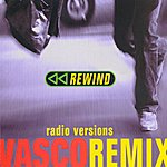 Vasco Rossi Rewind Remix - Radio Version (4-Track Maxi-Single)