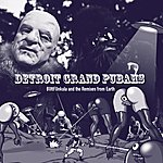 Detroit Grand Pubahs Buttfunkula And The Remixes From Earth