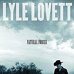 Lyle Lovett Natural Forces