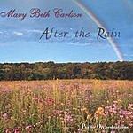 Mary Beth Carlson After The Rain