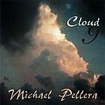 Michael Pellera Cloud Nine