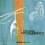 David Myles Things Have Changed