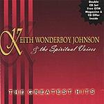 Keith Wonderboy Johnson & The Spiritual Voices The Greatest Hits