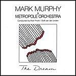 Mark Murphy The Dream