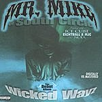 Mr. Mike Wicked Wayz