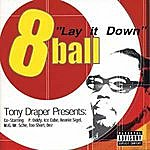 8Ball Lay It Down