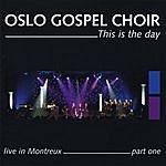 Oslo Gospel Choir This Is The Day - Live In Montreux - Part One