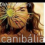 Daniela Mercury Canibália (Single)