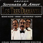 Los Tres Diamantes Los Tres Diamantes - Serenata De Amor