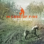 In Case Of Fire The Cleansing (3-Track Maxi-Single)