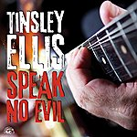 Tinsley Ellis Speak No Evil