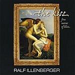 Ralf Illenberger The Kiss