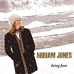 Miriam Jones Being Here