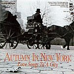Studio Musicians Autumn In New York - Love Songs To A City