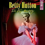 Betty Hutton The Very Best Of
