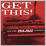New York Ska-Jazz Ensemble Get This!