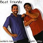 Humberto Ramirez Best Friends