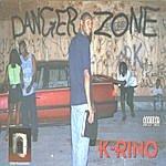 K-Rino Danger Zone (Parental Advisory)