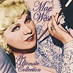 Mae West The Ultimate Collection