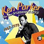 Ken Parker The Best Of Groovin' In Style: 1967-1973