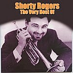 Shorty Rogers The Very Best Of
