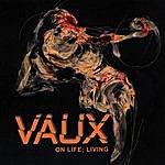 Vaux On Life; Living