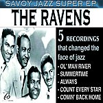 The Ravens Savoy Jazz Super EP
