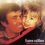 Franco Califano Tutto Il Resto E' Noia