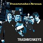 Trashmonkeys Dreammaker Ave (3-Track Maxi-Single)