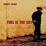 Christy Moore This Is The Day
