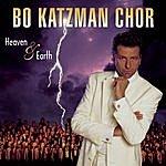 Bo Katzman Chor Heaven & Earth