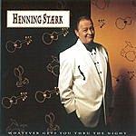 Henning Stærk Whatever Gets You Through The Night