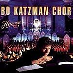 Bo Katzman Chor Heaven