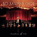 Bo Katzman Chor Symphony Of Life