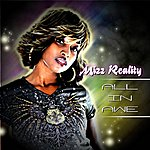 Mizz Reality All In Awe