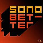 Sono Better (6-Track Maxi-Single)