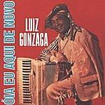 Luiz Gonzaga Óia Eu Aqui De Novo