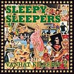 Sleepy Sleepers Vanhat Killerit 2