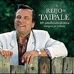 Reijo Taipale 40 Unohtumatonta Laulua - Tangot & Valssit