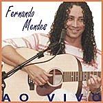 Fernando Mendes Ao Vivo