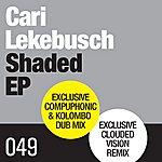 Cari Lekebusch Shaded Ep