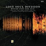Lost Soul Division Bound For The Sun