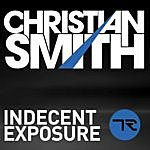 Christian Smith Indecent Exposure (2-Track Single)